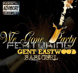 We%20gone%20party%20song%20promo